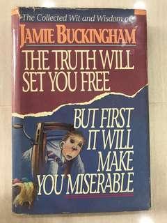Jamie Buckingham - The Collected Wisdom Of Jamie Buckingham, The Truth Will Set You Free