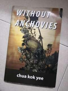 Without Anchovies by Chua Kok Yee