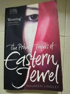 The Private Papers if Eastern Jewel by Maureen Lindley