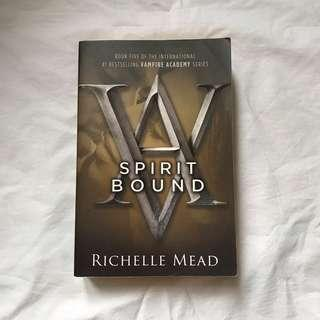 Spirit Bound (VA #5) by Richelle Mead