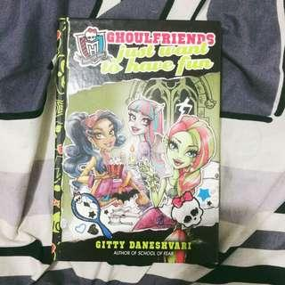 Monster High: Ghoulfriends Just Want to Have Fun (Monster High: Ghoulfriends Forever) Hardback