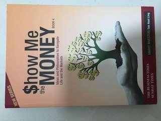 Show me the money Book 4 by Teh Hooi Ling