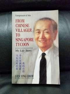 From Chinese Villager to Singapore Tycoon: My Life Story (Entrepreneurs of Asia) (Chinese and English Edition)