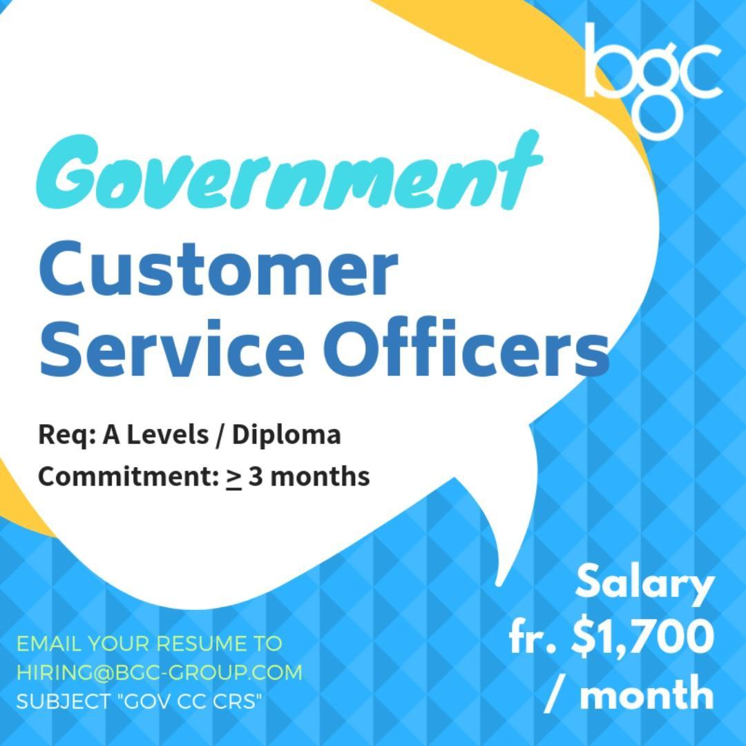 Govt Customer Service Officer (Min 3 months - A Levels/ Dip)