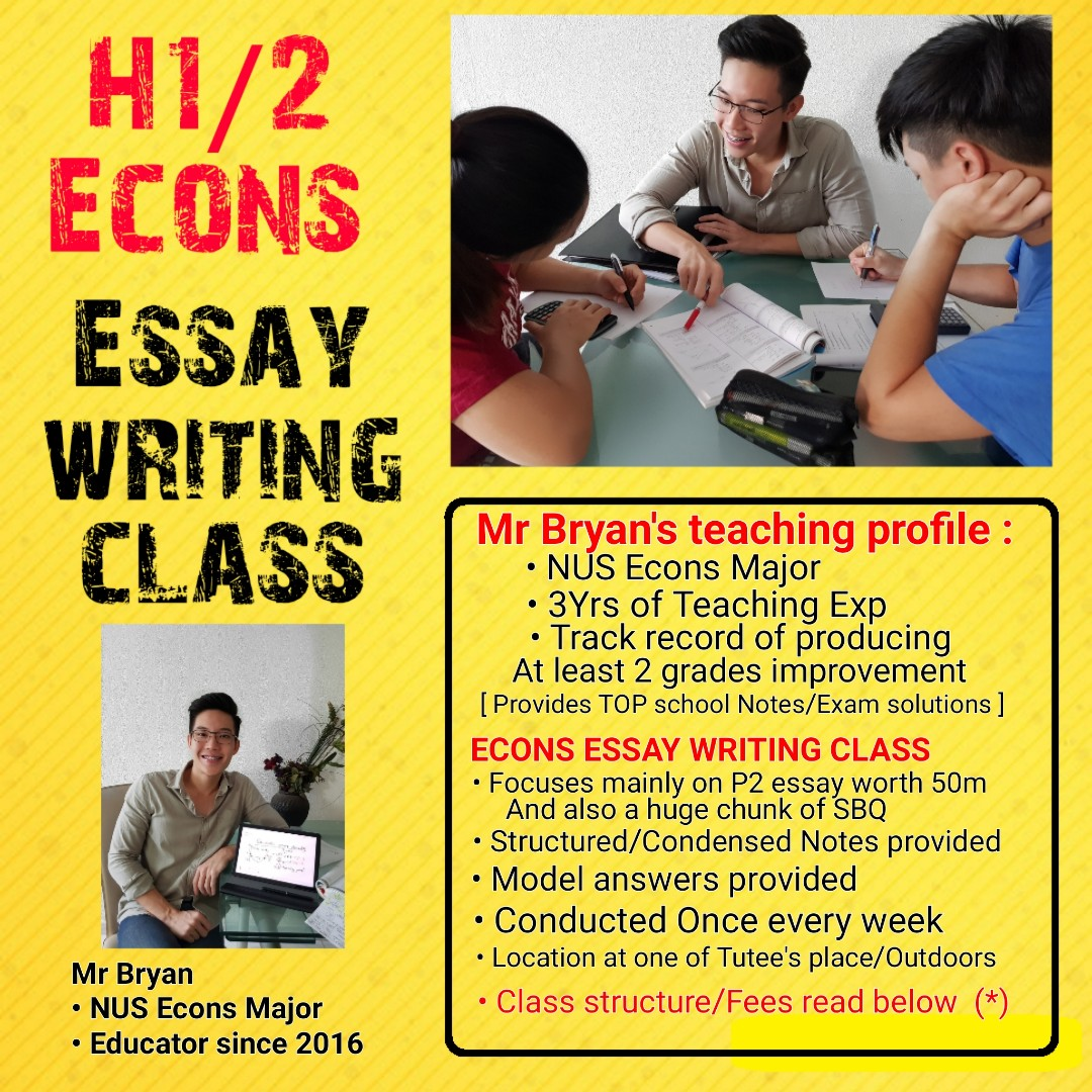 High School Entrance Essay Examples Hh Economics Essay Writing Class With Mr Bryan Nus Economics Major With   Yrs Of Coaching Experience  Sharpening Your Essay Writing Skillstime  Thesis Essay also What Is A Thesis In An Essay Hh Economics Essay Writing Class With Mr Bryan Nus Economics  Sample Narrative Essay High School