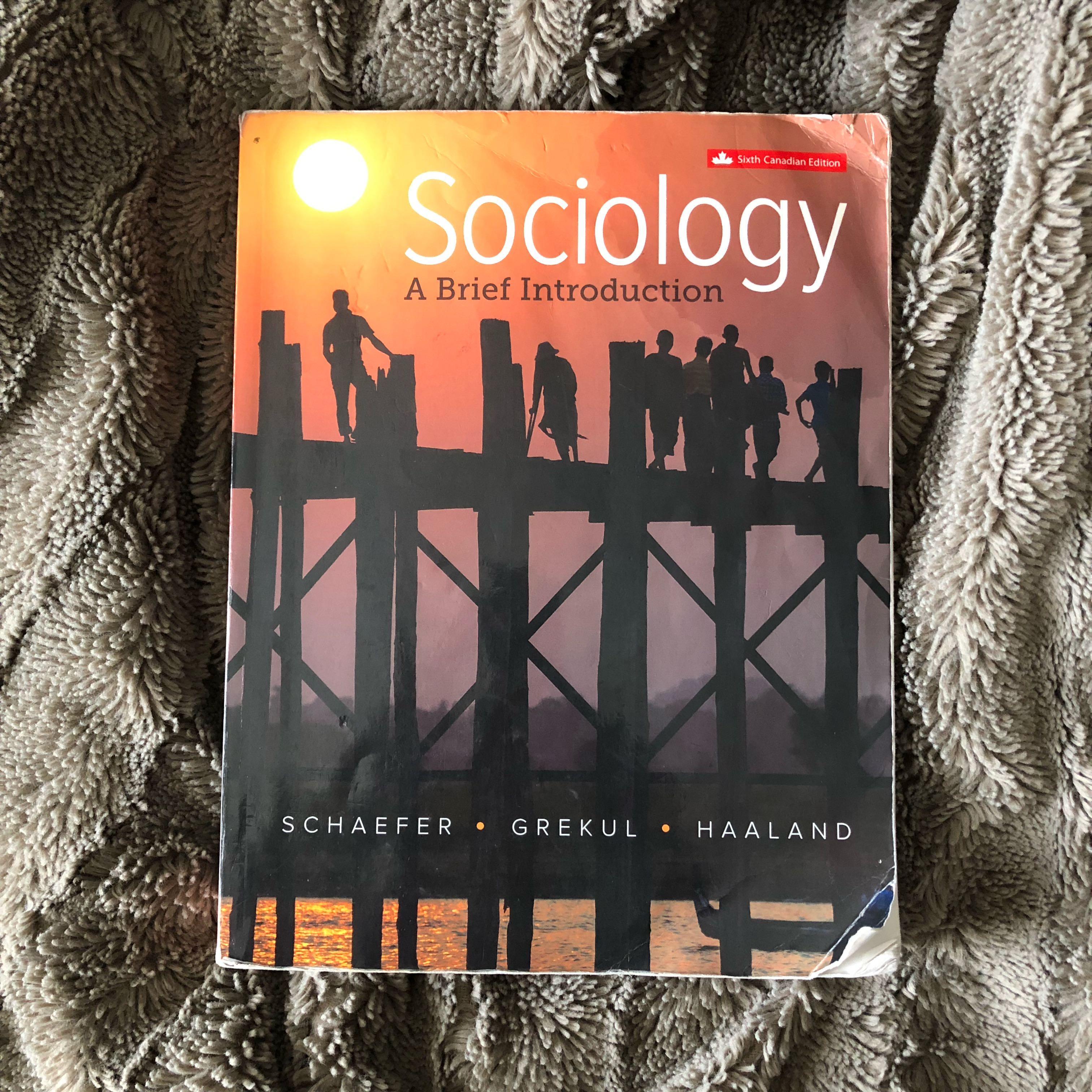 SOCIOLOGY: A BRIEF INTRODUCTION (6th ED.)