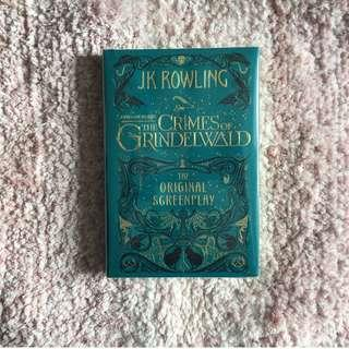 Fantastic Beasts: The Crimes of Grindelwald - The Original Screenplay – J.K. Rowling