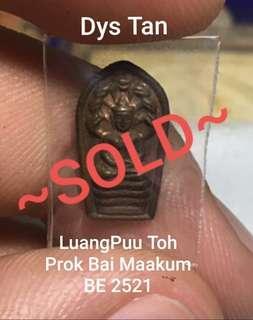 ~Sold~   LuangPuu Toh Prok Bai Maakum BE 2521