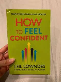 HOW TO FEEL CONFIDENT - LEIL LOWNDES