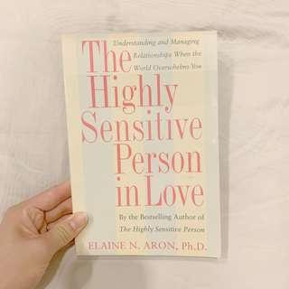 THE HIGHLY SENSITIVE PERSON IN LOVE - ELAINE ARON