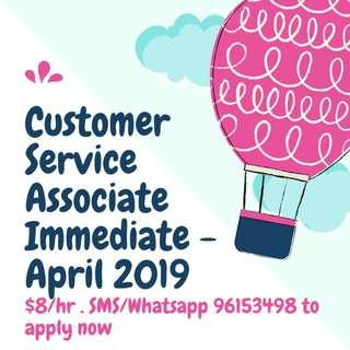 Looking for: Customer Service Associate || Immediate - end April 2019 || $8/hr
