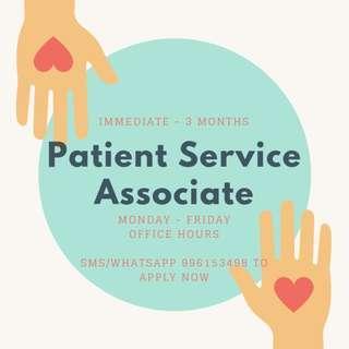 Looking For: Patient Service Associate || Immediate - 3 months | $7.50/hr