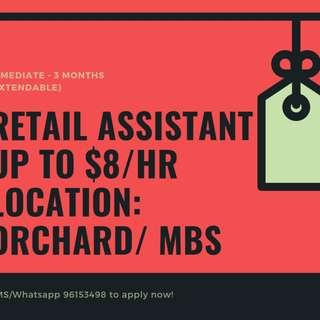 Looking for: Retail Assistants || Immediate - 3 months || $8/hr