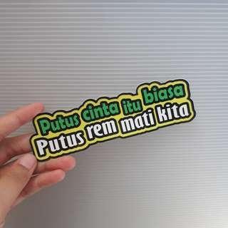 PUTUS REM MATI KITA vinyl sticker