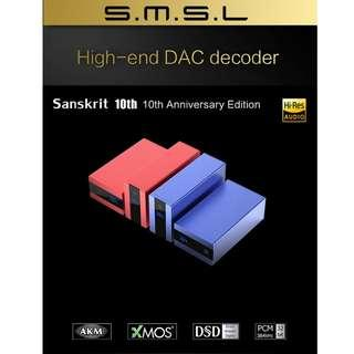 SMSL  sanskrit 10th DAC Hi-Res DSD PCM