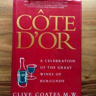 Cote D'or Great Wines of Burgundy Clive Coates M. W. Hard Cover Book Comprehensive 1000+ Pages Good Condition