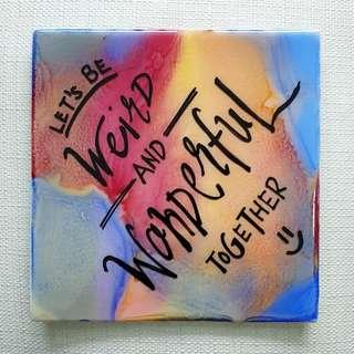 Resin / Acrylic Art + Personalized Quotes