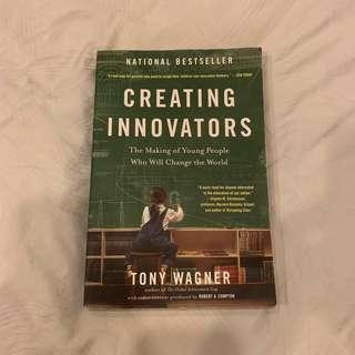 CREATING INNOVATORS - TONY WAGNER