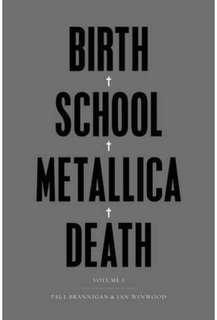 Birth + School + Metallica + Death - Paul Brannigan & Ian Winwood