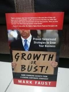 Growth or Bust by Mark Faust