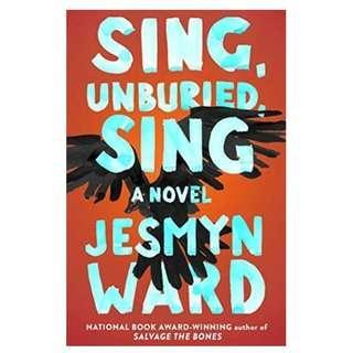 [Ebook] Sing, Unburied, Sing by Jesmyn Ward