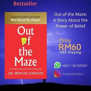 Out of the Maze : A Story About the Power of Belief