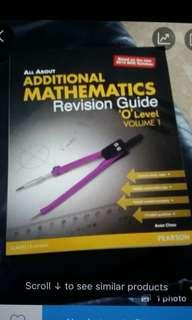All about additional mathematics revision guide O level vol 1