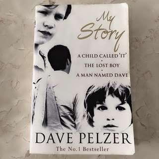 My Story (A Child Called 'It' & The Lost Boy & A Man Named Dave)