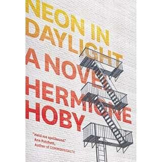 [Ebook] Neon in Daylight by Hermione Hoby