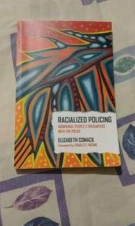 Racialized Policing By Elizabeth Comack