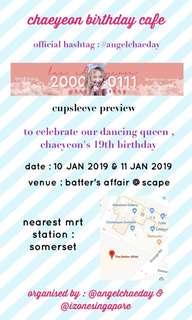 Chaeyeon's Birthday Event on the 10th & 11 Jan 2019