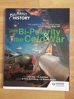 ALL ABOUT HISTORY UNIT 3 : BI-POLARITY AND THE COLD WAR