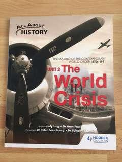 All About History Unit 2 : The World In Crisis