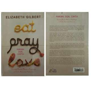 Eat Pray Love - Elisabeth Gilbert