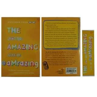 The Not So Amazing Life Of Amrazing - Alexander Thian