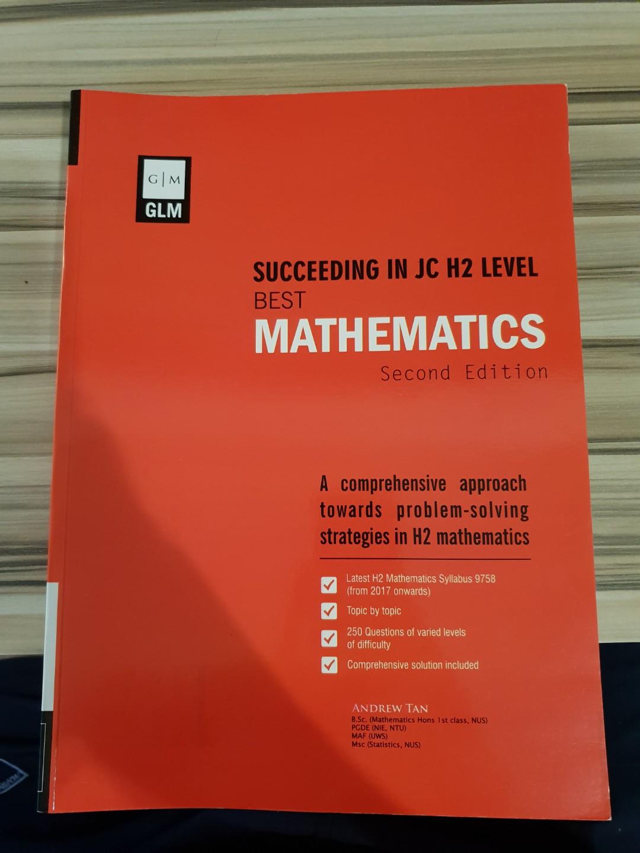 GLM Succeeding in JC H2 BEST Mathematics Second Edition