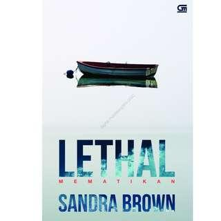 Ebook Mematikan (Lethal) - Sandra Brown