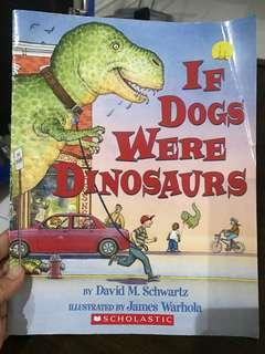 If Dogs Were Dinosaurus by David M Schwartz