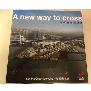 KCR Lok Ma Chau Spur Line commemorative book Limited edition