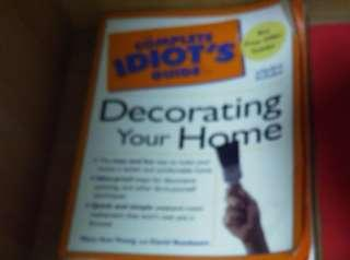 An Idiot's Guide to Decorating Your Home