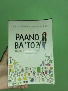 Pano Ba To? By Bianca Gonzales