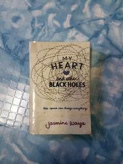 My Heart and the other Black Holes - Jasmine Wanga