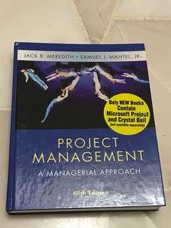 Project Management: A Managerial Approach Fifth Edition by Jack R. Meredith and Samuel J. Mantel, Jr.
