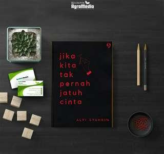 Novel Jika Kita Tak Pernah Jatuh Cinta