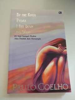 Di Tepi Sungai Piedra Aku Duduk dan Menangis - Paolo Coelho