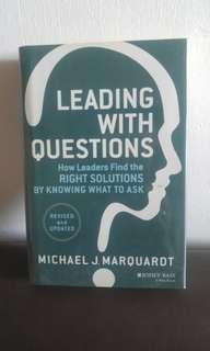 LEADING WITH QUESTIONS - MICHAEL J. MARQUARDT