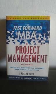 THE FAST FORWARD MBA IN PROJECT MANAGEMENT 5TH EDITION - ERIC VERZUH