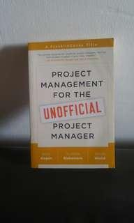 PROJECT MANAGEMENT FOR THE UNOFFICIAL PROJECT MANAGER - KORY KOGON/SUZETTE BLAKEMORE/JAMES WOOD