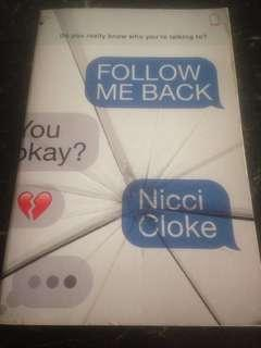 Follow Me Back by Nicci Cloke (Do you really know who you are talking to?)