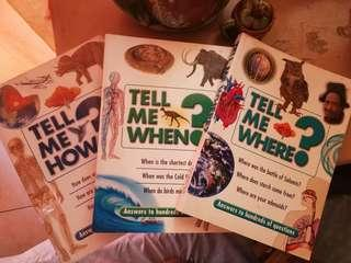 The Incomplete Tell Me book set (Tell Me How, When, Where)
